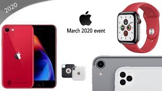 iPhone 9 launch event   March 2020 event -AirPad , AirTags , IPad Pro, Red Apple watch 🔥🔥🔥
