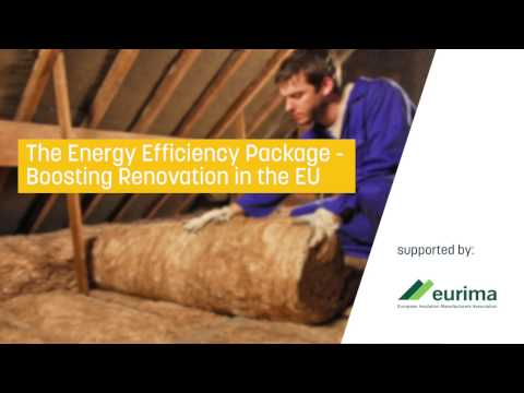 The energy efficiency package: Boosting renovation in the EU