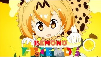 Kemono Friends - Opening | Welcome to Japari Park