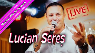 """LIVE LUCIAN SERES 2019 - """"Toate Florile Din Lume"""""""