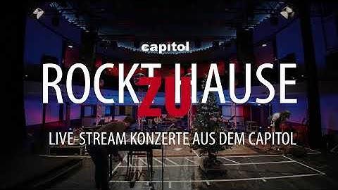 Rockt zu Hause - 12. Live-Stream Benefizkonzert aus dem Capitol