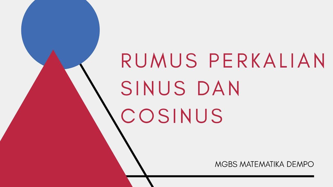 Rumus Perkalian Sinus Cosinus Part 1 Youtube