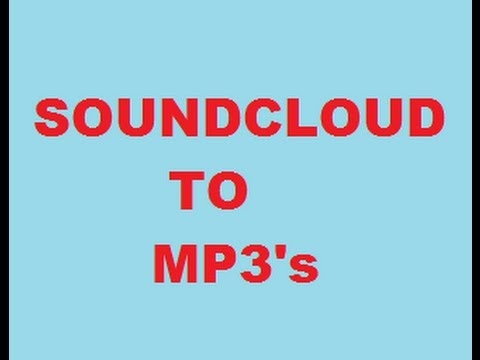 Soundcloud to mp3 - How to Download