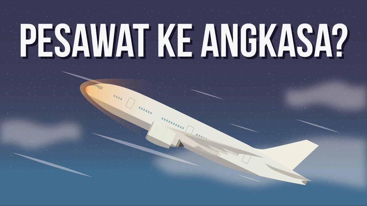 Bisakah Pesawat Terbang ke Luar Angkasa?