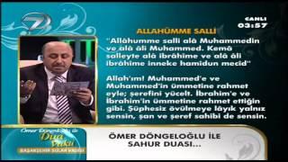 Ömer Döngeloglu SAHUR DUASI 27/7/2012
