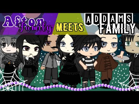 Download Afton family meets Addams family // Halloween Special
