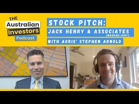 Stock Pitch: Jack Henry & Associates, with Aoris' Stephen Arnold | Australian Investors Podcast