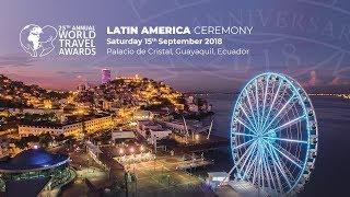 World Travel Awards Latin America Ceremony 2018 Hi...