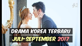 Video 6 Drama Korea Terbaru dan Terbaik Juli-September 2017 #2 download MP3, 3GP, MP4, WEBM, AVI, FLV Agustus 2017