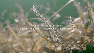 Video Banda Neira - Sampai Jadi Debu (Unofficial Lyric Video) download MP3, 3GP, MP4, WEBM, AVI, FLV Juli 2018