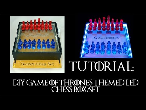 Tutorial - Part 1 - DIY Game of Thrones Themed LED Chess Set
