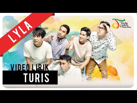 Lyla - Turis | Official Video Lirik