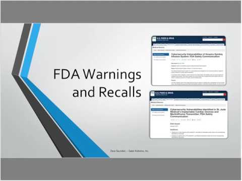 BRC Internet of Medical Things (IoMT) Forum 2017: FDA Warnings and Recalls
