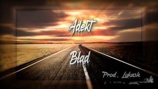 Adekt & Lukash - Błąd