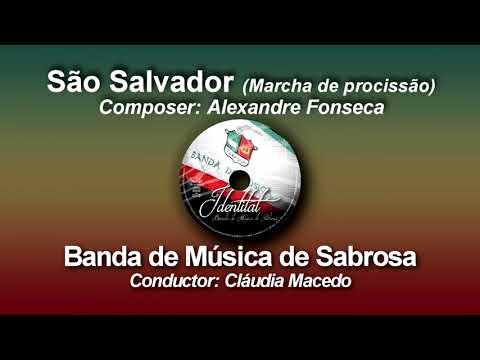 São  Salvador - Alexandre Fonseca ♫ Marcha de Procissão