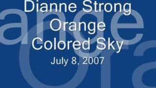 Orange Colored Sky - Dianne Strong