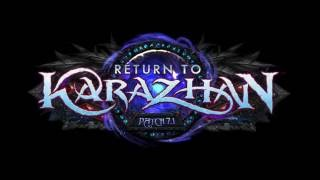 Patch 7.1: Return to Karazhan Preview