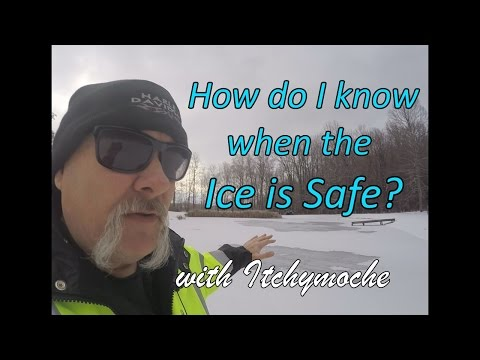 How Do I Know When the Ice is Safe?