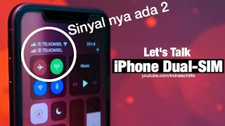 Review Dual SIM iPhone pake Kartu SIM Indonesia - by iTechlife