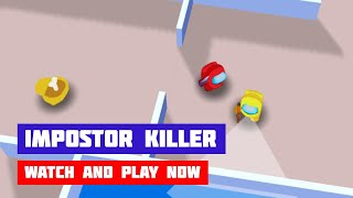 Impostor Killer · Game · Gameplay