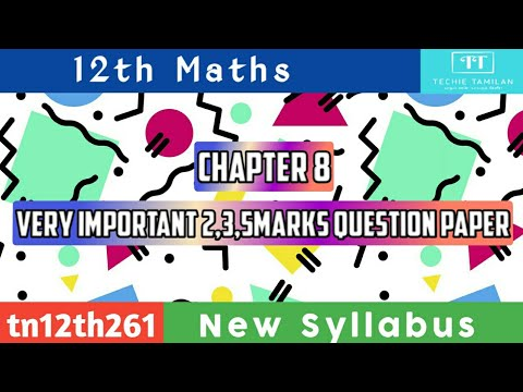 12th Maths Chapter 8 Important 2,3,5Marks Question Paper (English Medium)