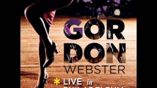 Gordon Webster - When I get low, I get high (Live in Philadelphia)