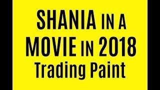 SHANIA TWAIN IN AMOVIE 2018 TRADING PAINT