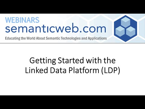 Getting Started with the Linked Data Platform (LDP)
