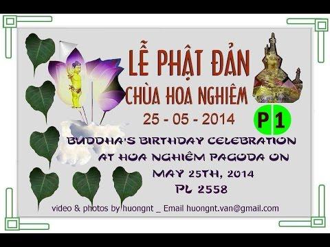 Le Phat Dan 25.05.2014- Khai Mac P1 Chua Hoa Nghiem video by huong N Van BC Canada