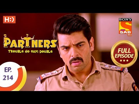 Partners Trouble Ho Gayi Double  Ep 214  Full Episode  21st September, 2018