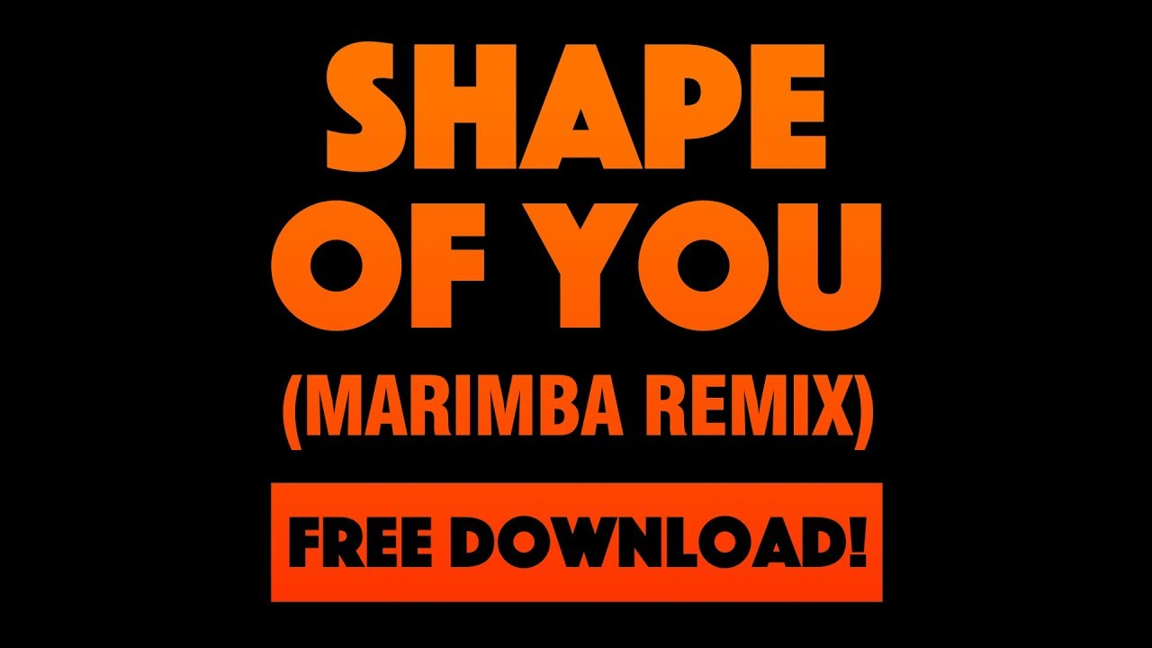 shape-of-you-marimba-remix-free-mp3-download-available-hot-right-now