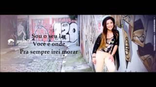 Meu Primeiro Amor -  legendado - Priscilla Alcantara (Musica Inédita)