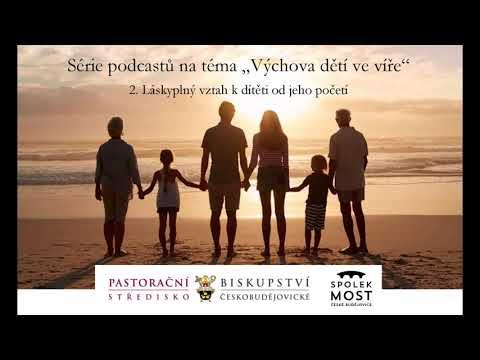 Výchova dětí ve víře - 2. díl - Láskyplný vztah k dítěti od jeho početí