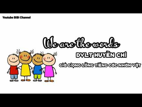 we are the words | DVLT Chị Huyền Chi