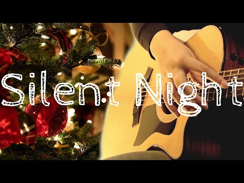 (Christmas Carol) Silent Night (fingerstyle guitar)