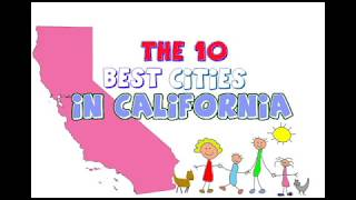 These Are The 10 BEST CITIES To Live in CALIFORNIA