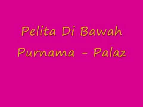 Pelita DiBawah Purnama - Palaz