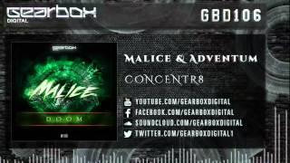 Malice & Adventum - Concentr8 [GBD106]