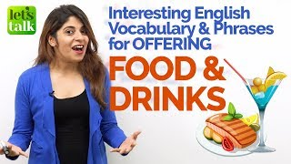 Offering Food & Drinks - Learn English Expressions & Vocabulary | English Speaking Practice Lesson