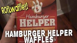 Hamburger Helper Waffles - Roflwaffle Ep.14
