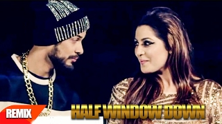 Download Hindi Video Songs - Half Window Down (Remix Song) | Ikka | Neetu Singh | Dr Zeus | Punjabi Remix Song | Speed Records