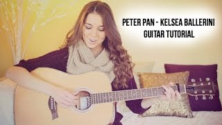 Peter Pan | Kelsea Ballerini | Guitar Tutorial