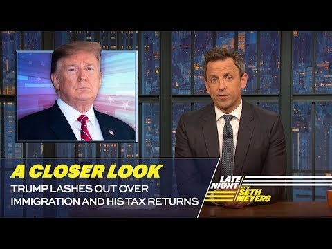 Trump Lashes Out over Immigration and His Tax Returns: A Closer Look