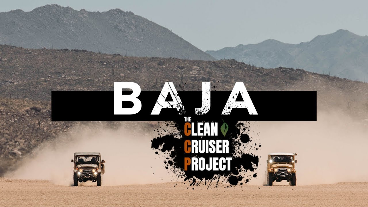 Clean Cruiser Project in Baja