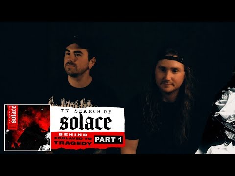 In Search Of Solace - Behind Enslaved To Tragedy PART 1 (OFFICIAL INTERVIEW) Mp3