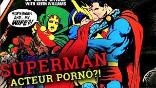 SUPERMAN, ACTEUR PORNO ?!