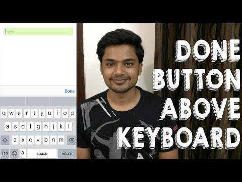 iOS : Add Done Button Above Keyboard - YouTube