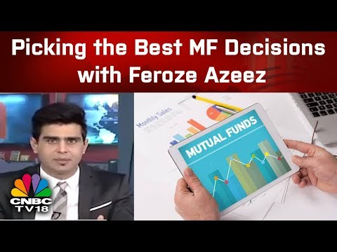 MF Corner | Picking the Best Mutual Fund Decisions with Feroze Azeez of Anand Rathi Wealth Svcs