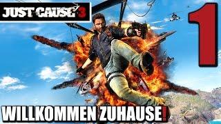 Just Cause 3 Gameplay German #1 WILLKOMMEN ZUHAUSE! | Let