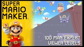 100 Man Expert and Viewer Levels | Super Mario Maker Mondays!